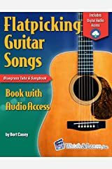 Flatpicking Guitar Songs Book with Audio Access Kindle Edition
