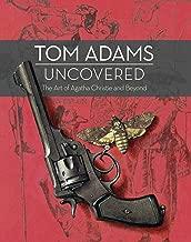 tom adams uncovered