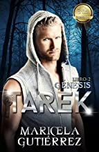 TAREK (Génesis nº 2) (Spanish Edition)