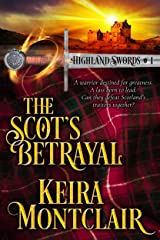 The Scot's Betrayal (Highland Swords Book 1) Kindle Edition