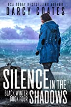 Silence in the Shadows (Black Winter Book 4)
