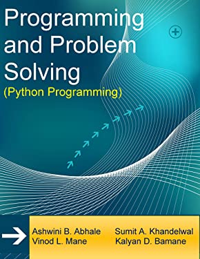Programming and Problem Solving: Python Programming