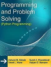 Programming and Problem Solving: Python Programming