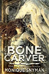 The Bone Carver (The Night Weaver Book 2) Kindle Edition