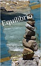 Equilibrio: El néctar de los dioses, parte 3 (Spanish Edition)