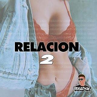 Relacion Dos