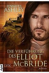 Die Verführung des Elliot McBride (MacKenzies 5) Kindle Ausgabe