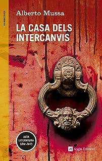 La Casa Dels Intercanvis (Narratives)