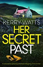Her Secret Past: A completely gripping and heart-stopping crime thriller (English Edition)