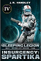 Insurgency: Spartika (The Sleeping Legion Book 4) Kindle Edition