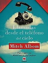 Llamadas desde el teléfono del cielo (Mitch Albom) (Spanish Edition)