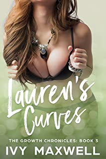 Lauren's Curves: A Breast Expansion and Female Muscle Growth Story (The Growth Chronicles Book 3)