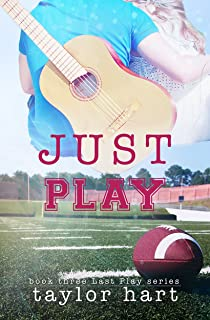 Just Play: Sweet, Contemporary Romance (The Last Play Series Book 3)