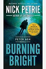 Burning Bright (A Peter Ash Novel Book 2) Kindle Edition