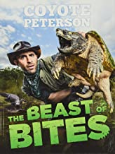 The Beast of Bites (Brave Wilderness)