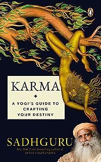 Karma: A Yogis Guide to Crafting Your Destiny