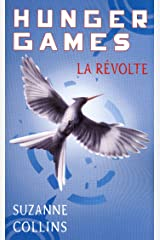 Hunger Games, tome 3 : La révolte - version française (Pocket Jeunesse) Format Kindle