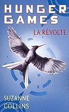 Hunger Games, tome 3 : La révolte – version française (Pocket Jeunesse)