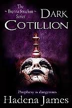 Dark Cotillion (The Brenna Strachan Series Book 1)