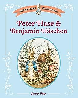 Peter Hase & Benjamin Häschen (Peter Hase Kinderklassiker) (German Edition)