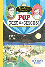 Pop Goes the Circus!: (Three-Ring Rascals)