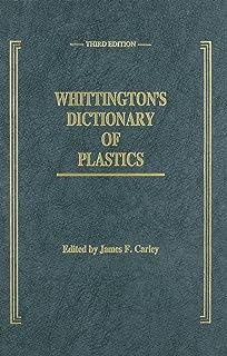 Whittington's Dictionary of Plastics, Third Edition