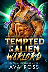 Tempted by an Alien Warlord (Fated Mates of the Ferlaern Warriors Book 4) Kindle Edition