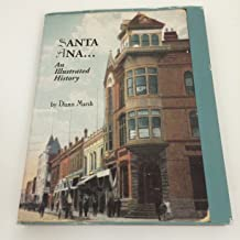 Santa Ana (An Illustrated History) by Diann Marsh (1994-06-02)