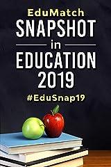 EduMatch® Snapshot in Education 2019: #EduSnap19 (EduMatch Snapshot in Education Book 5) Kindle Edition