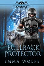 The Fullback Protector: A Sweet YA Paranormal Romance (The Smoky Hills Academy Book 2)