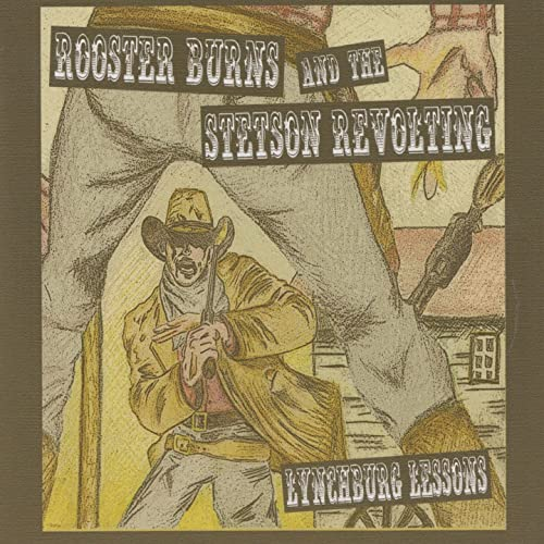 Death at High Noon by Rooster Burns and the Stetson Revolting on ... 39f57d28125