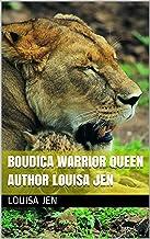 Boudica Warrior queen Author louisa Jen