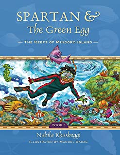Spartan and the Green Egg, Book 2: The Reefs of Mindoro Island (English Edition)