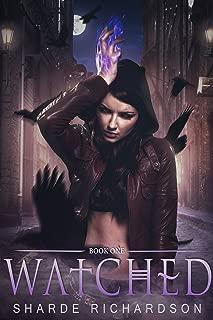 Watched (Mikayla Blake, Demon Hunter Book 1)