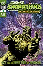 Legend of the Swamp Thing: Halloween Spectacular (2020) #1 (DCU Halloween Special)