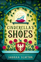 Cinderella's Shoes (Fairy-tale Inheritance Series Book 2)