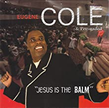 Jesus Is the Balm