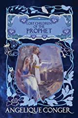 Lost Children of the Prophet Kindle Edition