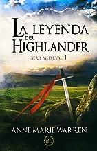 La leyenda del Highlander (Serie Medieval nº 1) (Spanish Edition)
