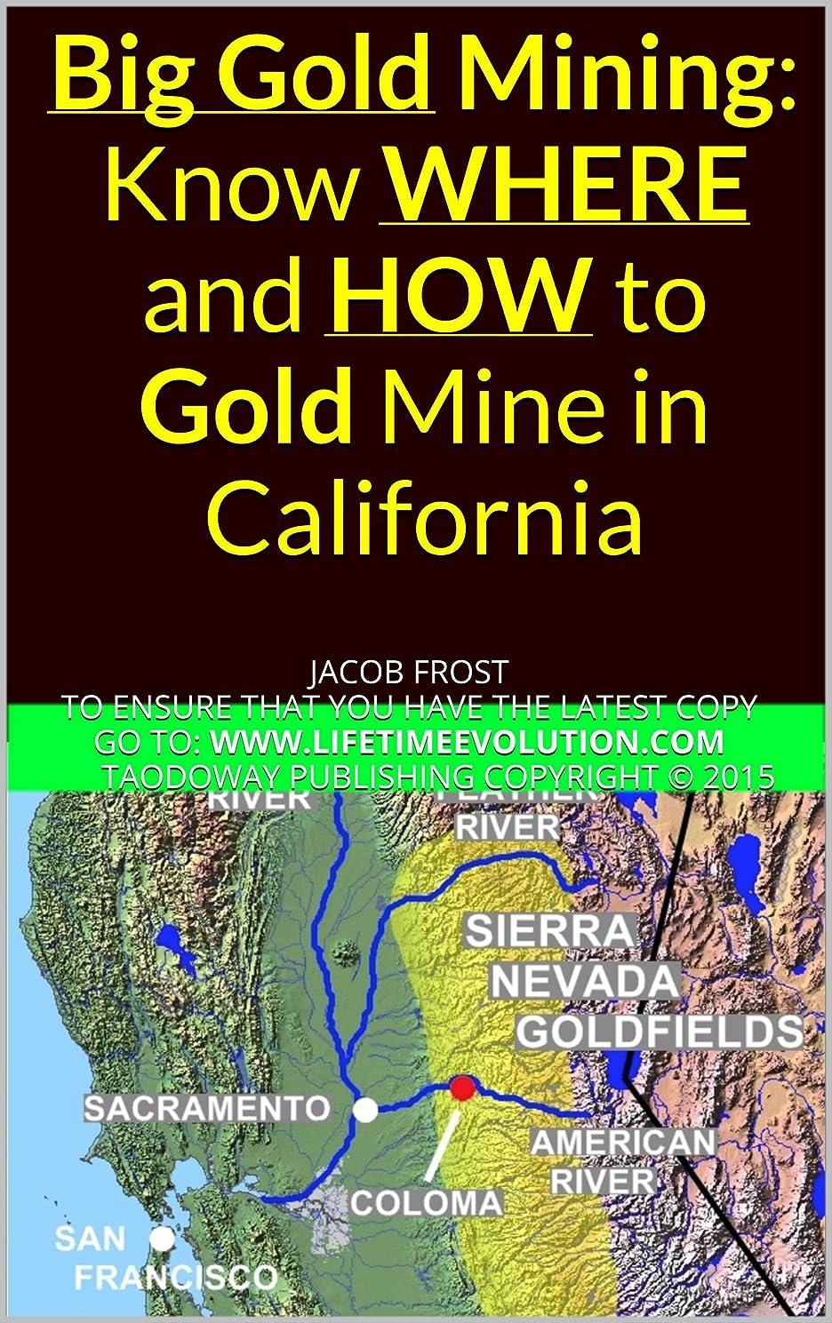 チャット配置委託Big Gold Mining: Know WHERE and HOW to Gold Mine in California (English Edition)