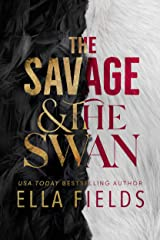 The Savage and the Swan Kindle Edition