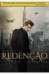 Redenção - Distopia e Bioterrorismo no séc. XXVI: Legionella (Portuguese Edition) Kindle Edition