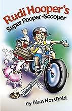 Rudi Hooper's Super Pooper Scooper