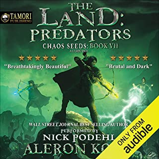 The Land: Predators: A LitRPG Saga: Chaos Seeds, Book 7