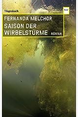 Saison der Wirbelstürme (Wagenbachs andere Taschenbücher) (German Edition) Format Kindle