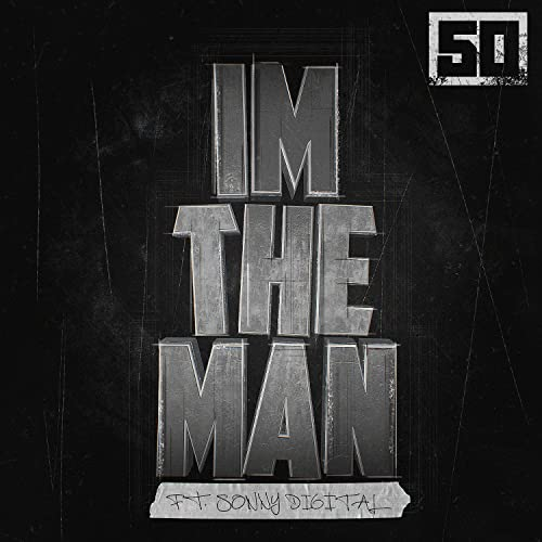 I'm The Man [Clean] by 50 Cent on Amazon Music - Amazon.com