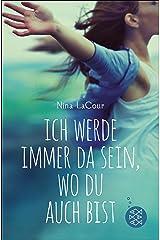 Ich werde immer da sein, wo du auch bist (German Edition) Kindle Edition