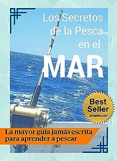 Los Secretos de la Pesca en el Mar - Guía Práctica  (Spanish Edition)