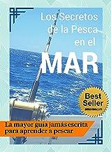Los Secretos de la Pesca en el Mar - Guía Práctica ????