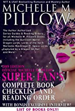 2019 Edition Official Michelle M. Pillow Super Fan's Complete Book Checklist and Reading Order: Author Authorized Series Guides and Reading Orders for all Michelle M. Pillow's Books